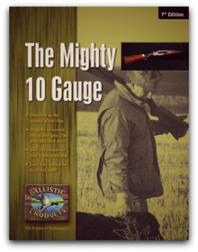 The Mighty 10 Gauge, 7th ed  - ballisticproducts com