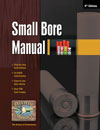 Small Bore Manual (24, 28, 32 & .410) 6th ed.