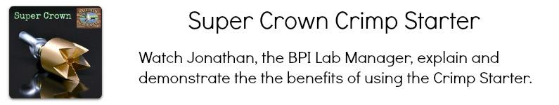 Super Crown Crimper Video